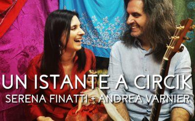 Un istante a Circik [LIVE IN STUDIO]
